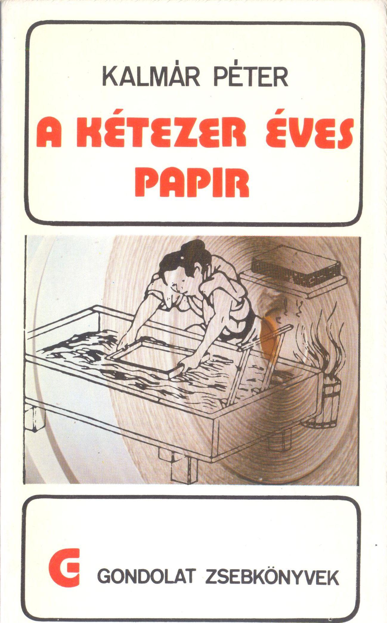 Kalmár Péter: A kétezer éves papír